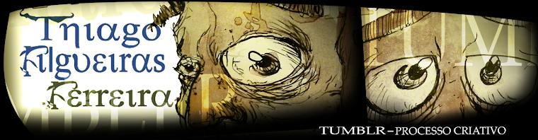 Tumblr-Thiago Filguiras Ferreira
