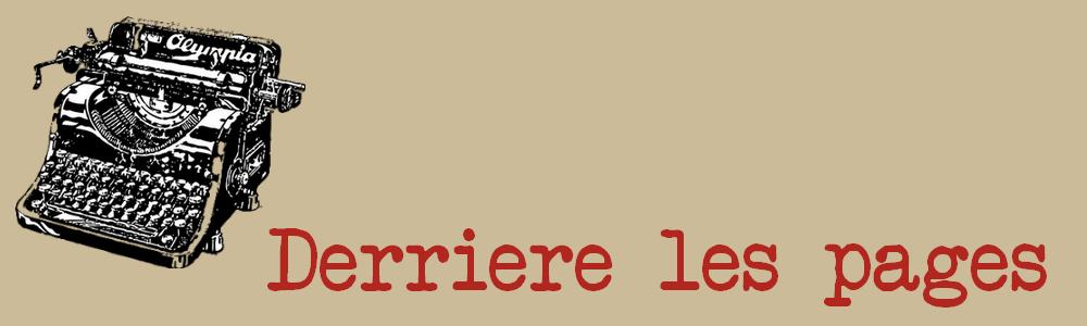 Derrière les pages : blog littéraire
