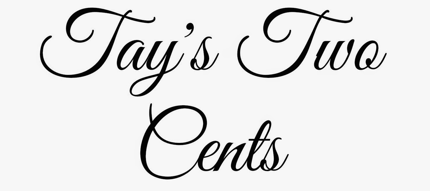 Tay's Two Cents