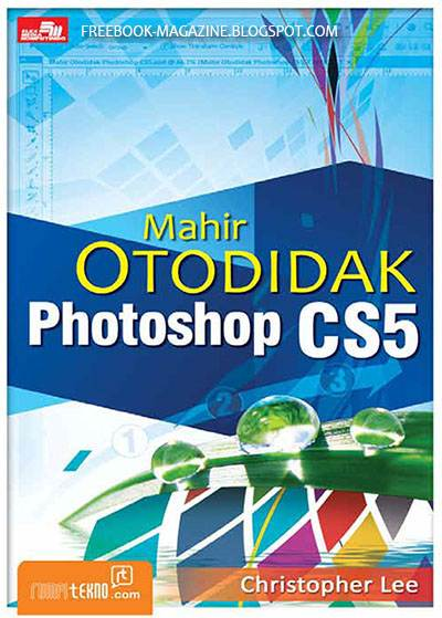 Mahir Otodidak Photoshop CS5