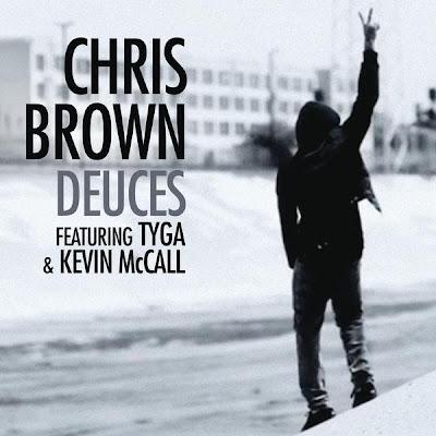 Chris Brown - Deuces (feat. Tyga & Kevin McCall) Lyrics