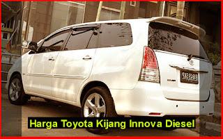 Harga Toyota Kijang Innova Diesel