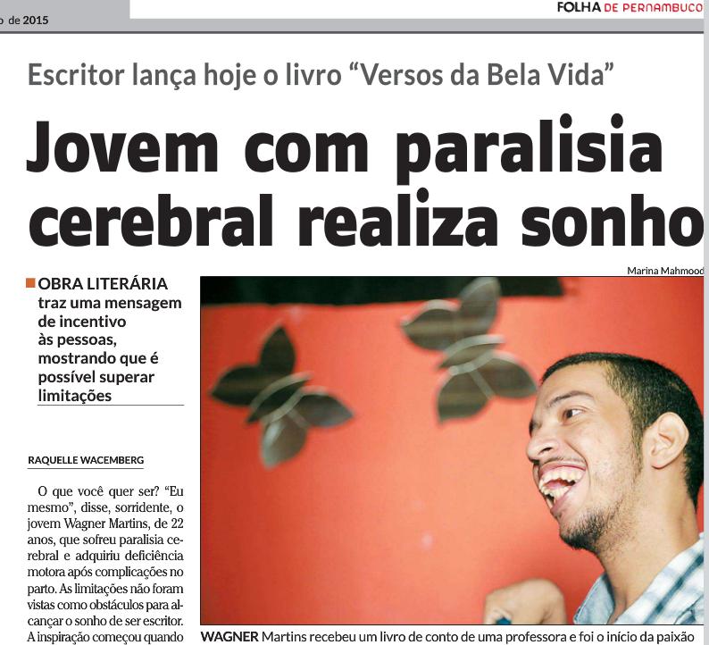 Entrevista feita com escritor Wagner Martins, pela a Folha de Pernambuco