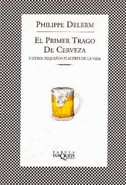 El primer trago de cerveza - Delerm