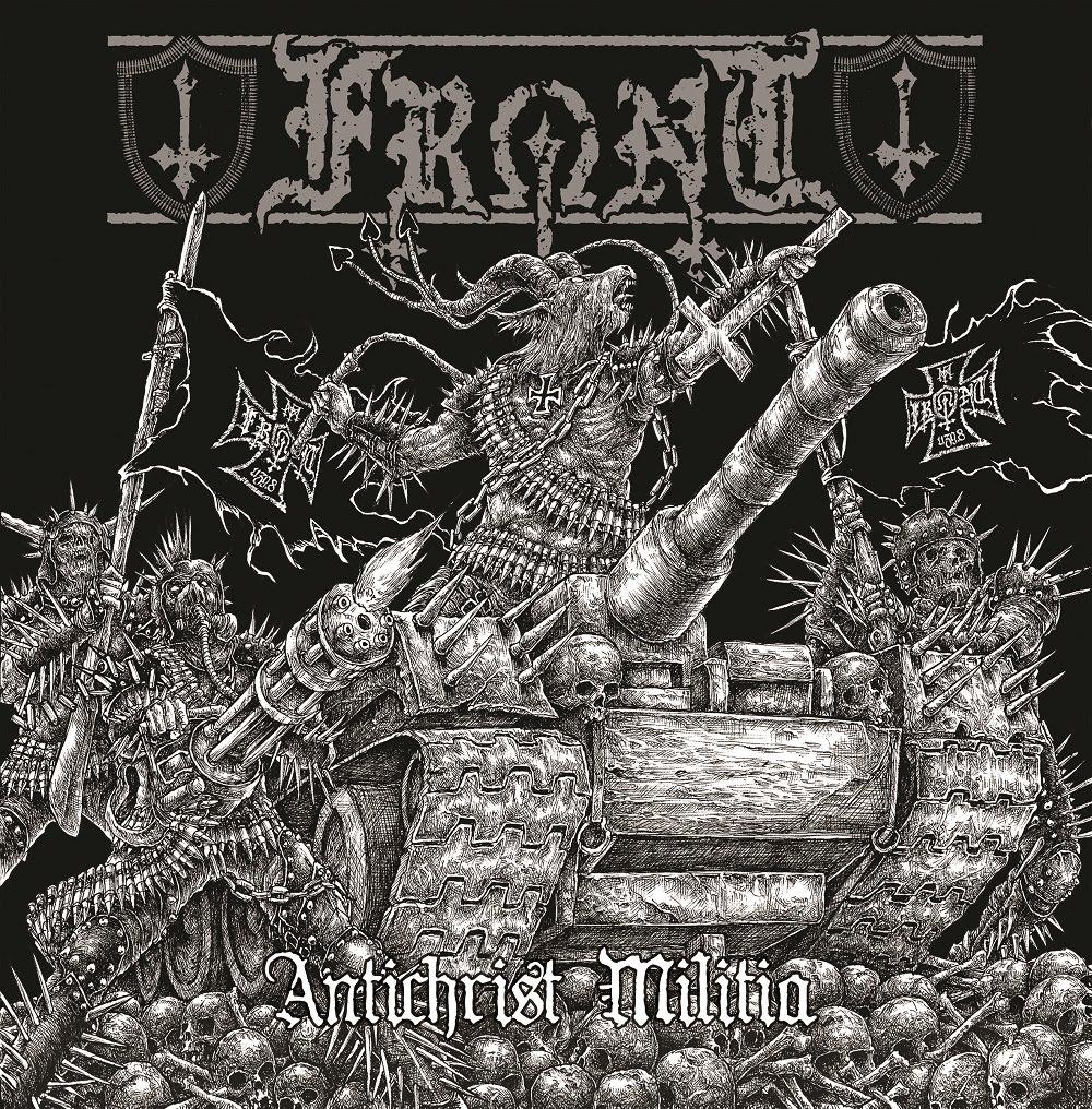 "Front (Finland) - Antichrist Militia 12"" MLP + MCD - Press Release + Track Stream."