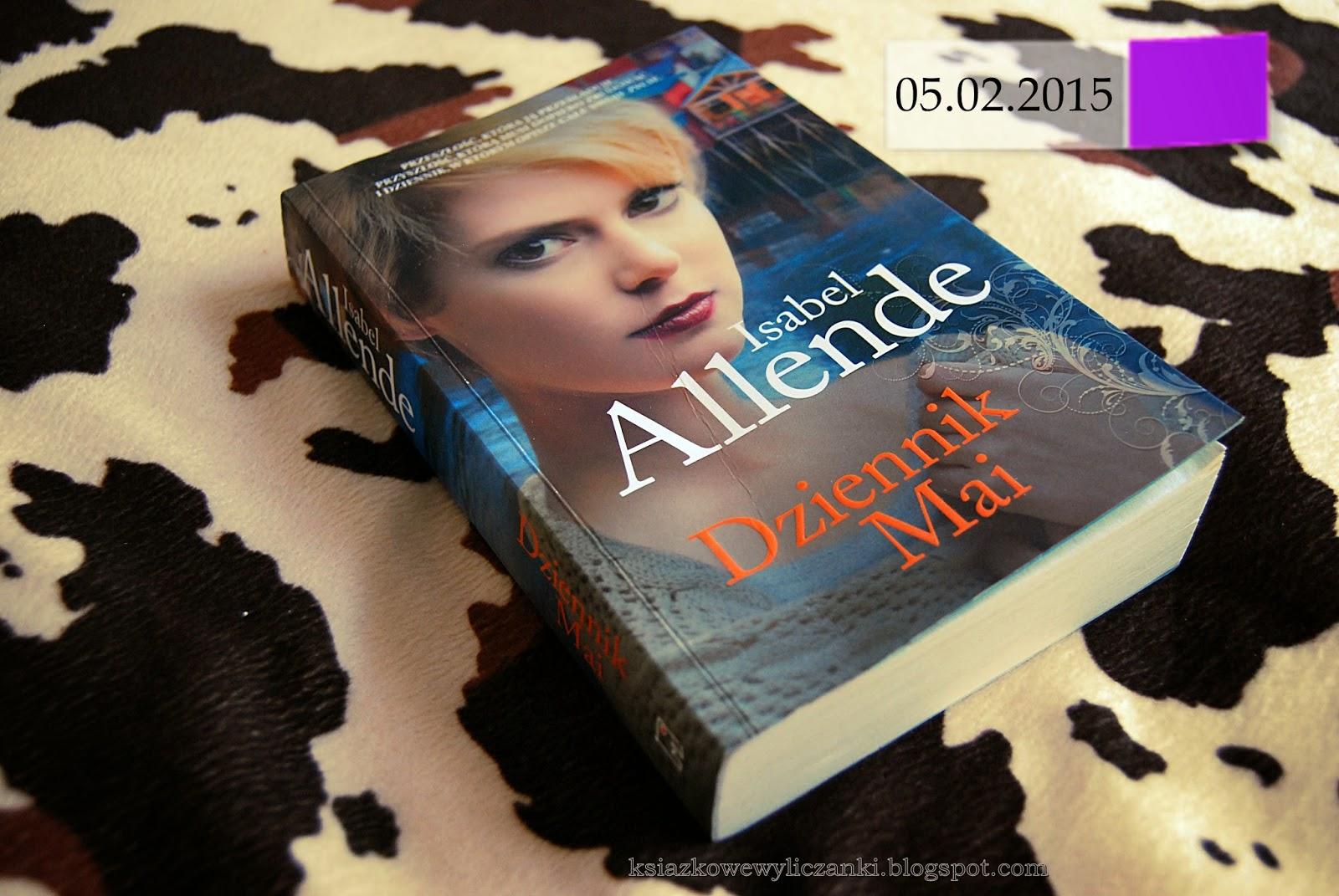 """""""Dziennik Mai"""" Isabel Allende"""