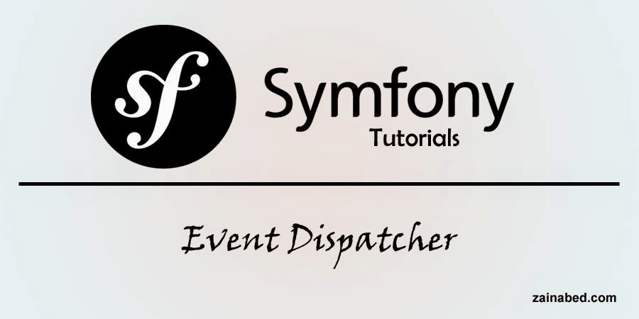 Symfony Tutorials: Event Dispatcher