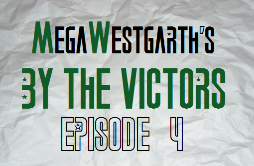MegaWestgarth's By The Victors