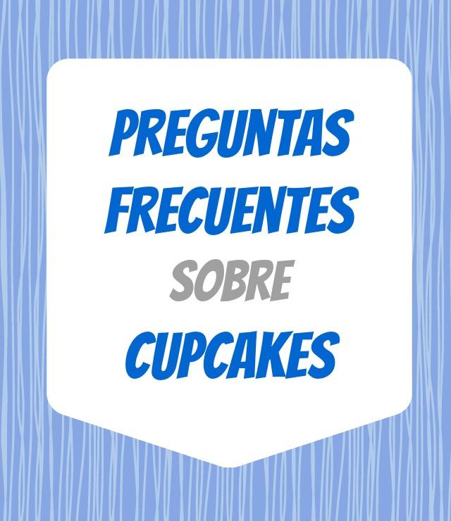 Preguntas Frecuentes sobre Cupcakes y sus Respuestas