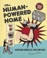 http://4.bp.blogspot.com/-3qtm1_9jC9A/TsrQh9OzmgI/AAAAAAAAAPY/E3GjeI7CFp8/s1600/human-powered-home-choosing-muscles-over-motors-tamara-dean-paperback-cover-art.jpg