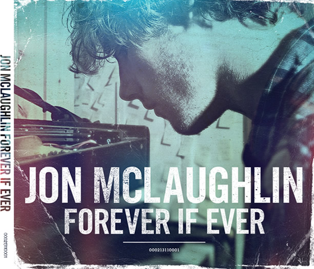 Jon McLaughlin - Forever If Ever- 320 Kbps- [2011]- Mp3ViLLe