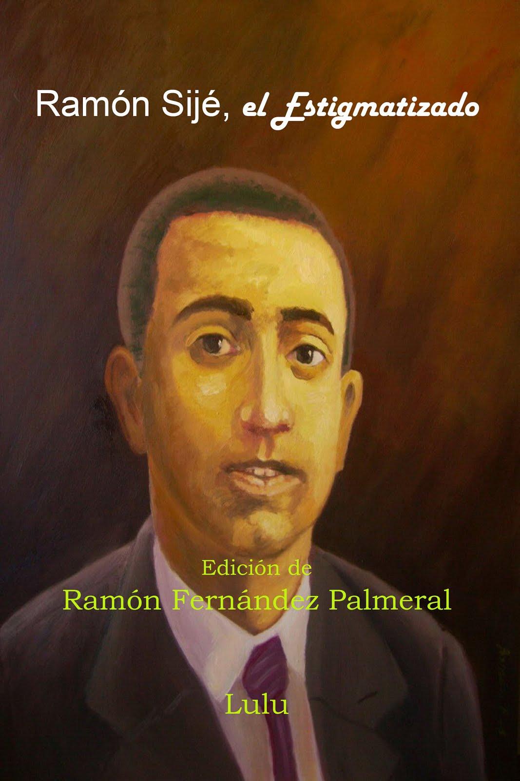 Ramón Sijé, el Estigmatizado