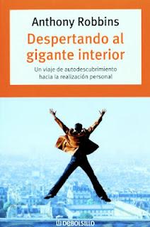 Anthony Robbins libro Despertando al gigante interior un viaje de autodescubrimiento hacia la realizacion personal