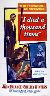 I died a thousand times, avec Jack Palance, affiche