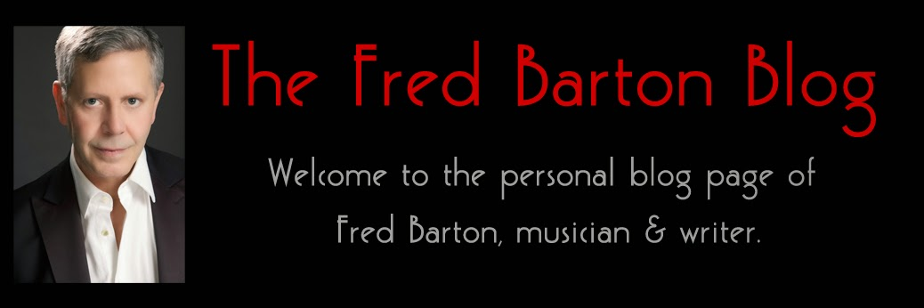 The Fred Barton Blog