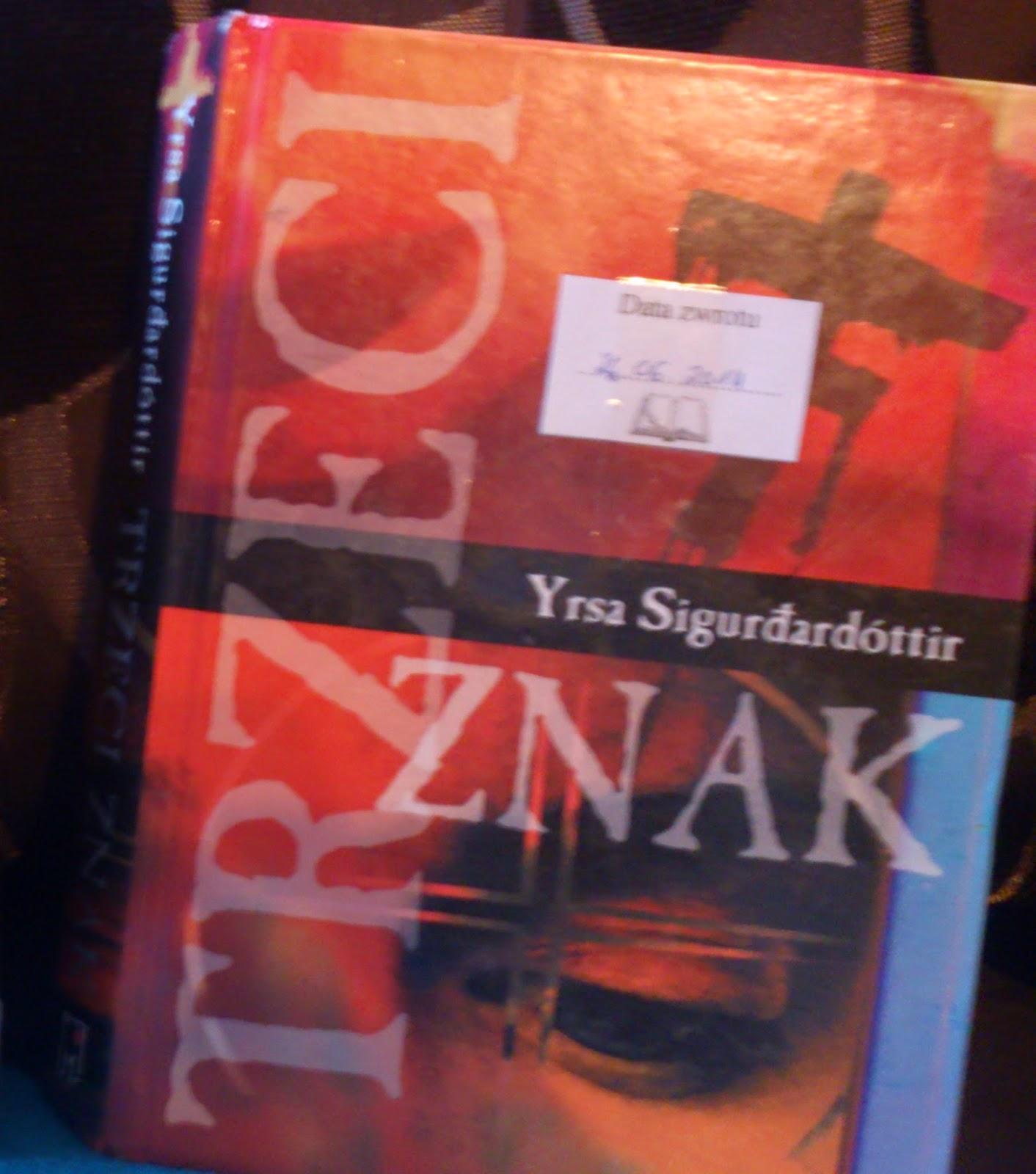 """Czary (nie czarny!) kryminał - """"Trzeci Znak"""", Y. Sigurdardóttir"""