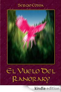 El vuelo del ranoraky - Kindle Edition