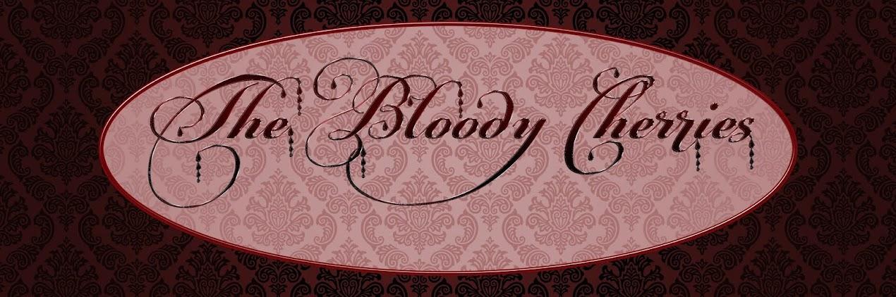 The Bloody Cherries