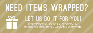Need items wrapped? Let us do it for you!