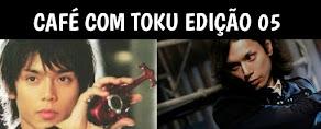 Café com Toku Edição 05