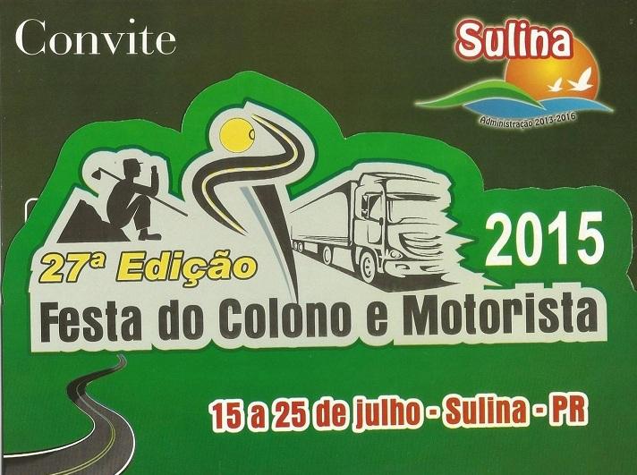 Vem aí a 27ª Festa do Colono e Motorista , de 15 a 25 de julho