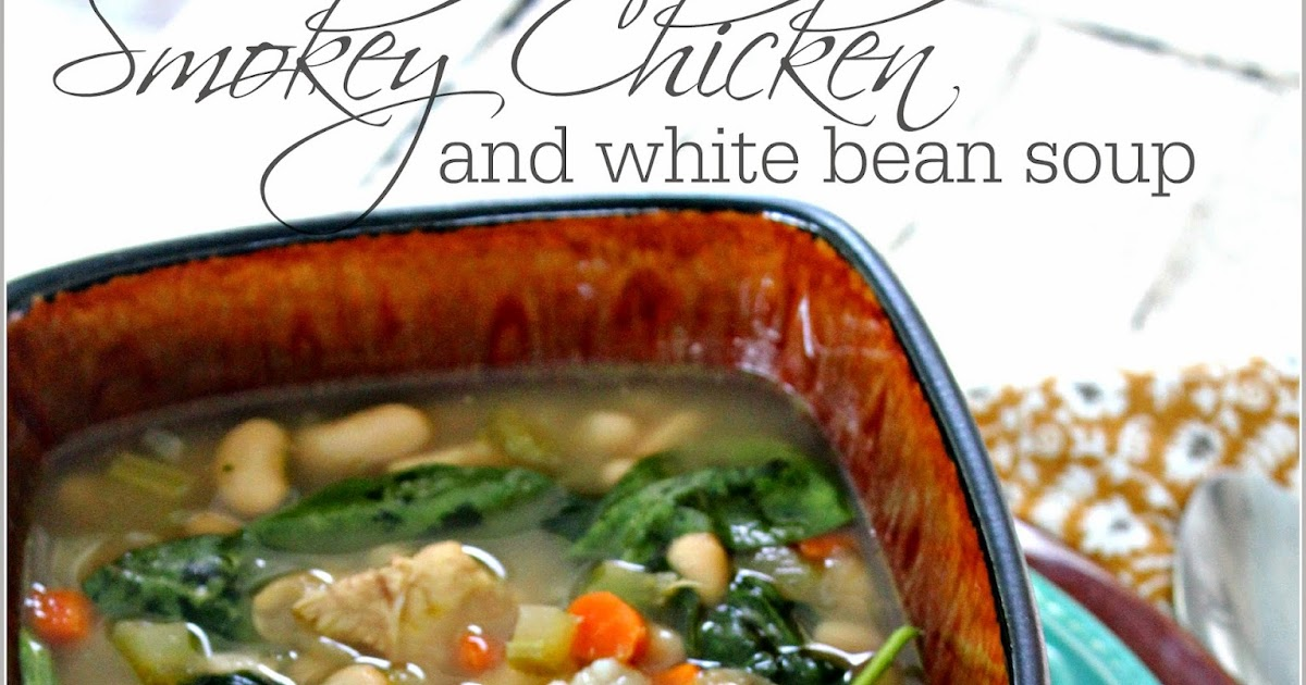 21 Rosemary Lane: Smokey Chicken and White Bean Soup
