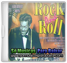 musicas+para+baixar CD Rock And Roll – Greatest Hits – Vol.1