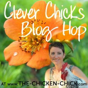Clever Chicks Blog Hop!