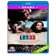Los 33 (2015) 4K UHD Audio Dual Latino-Ingles