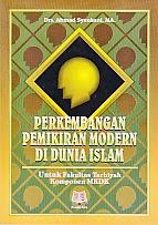 toko buku rahma: buku PERKEMBANGAN PEMIKIRAN MODERN DI DUNIA ISLAM , pengarang ahmad syaukani, penerbit pustaka setia