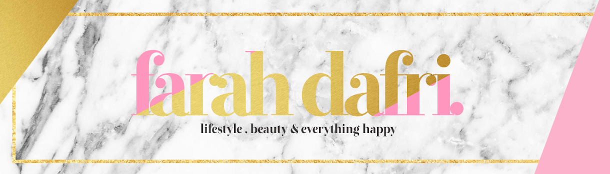 Farah Dafri | Lifestyle , Beauty and Everything happy