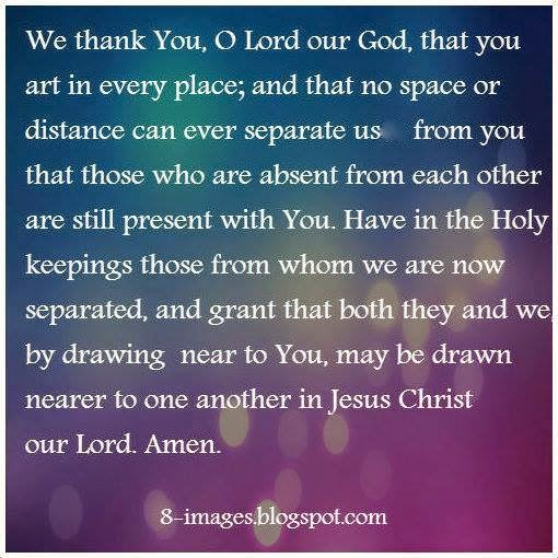 We Thank You O Lord Our God That You Art In Every Place And That