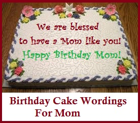 Birthday Cake Wordings Mom