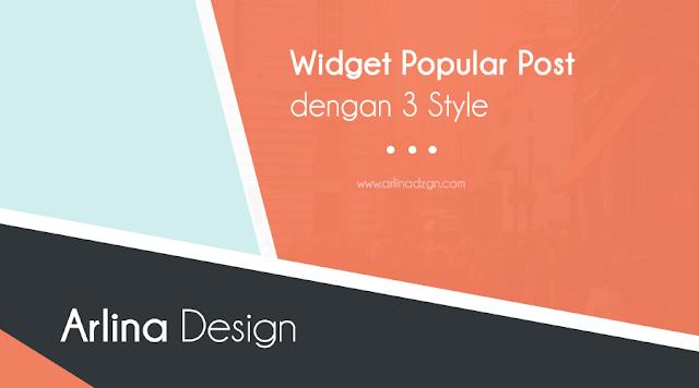 Widget Popular Post dengan 3 Style