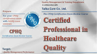 Professional Certification - Certified Professional In Healthcare Quality