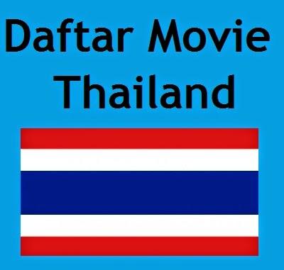 Film atau Movie Terbaik Thailand