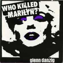 Danzig Who Killed Marilyn 45 Cover