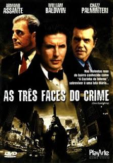 Assistir As Três Faces do Crime – Dublado Online 2001