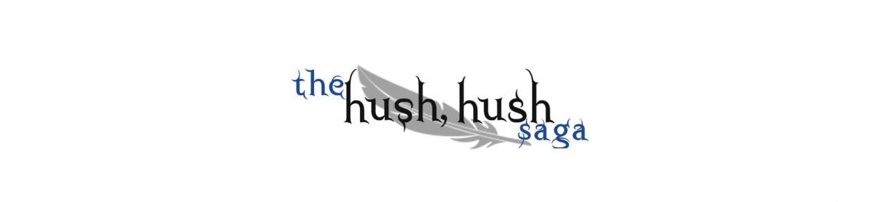 The Hush, Hush Saga