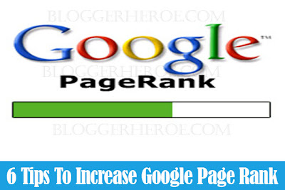 6 Tips To Increase Google Page Rank