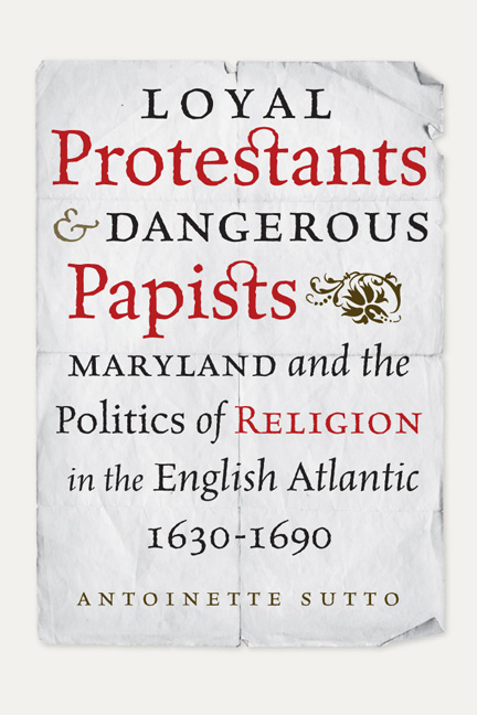 the way of improvement leads homethis interview is based on her new book  loyal protestants  amp  dangerous papists  maryland and the politics of religion in