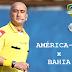 Arbitragem do jogo América-MG x Bahia - Copa do Brasil 2014