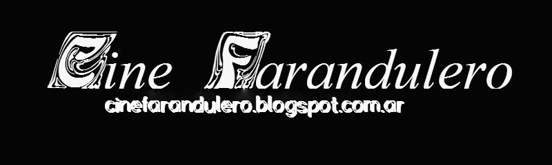 Cine Farandulero