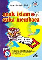 toko buku rahma: buku ANAK ISLAM SUKA MEMBACA 3, pengarang nurani musta'in, penerbit pustaka amanah solo