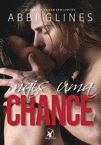 Mais uma chance, Abbi Glines, Editora Arqueiro, Caprichos by Neli