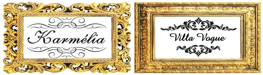 Karmélia & Villa Vogue