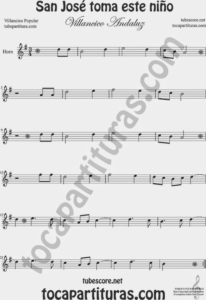 San José toma este niño  Partitura de Saxofón Alto y Sax Barítono Sheet Music for Alto and Baritone Saxophone Music Scores (en este caso no tenemos de sax pero es la misma partitura en Mi bemol, os sirve igual, disculpen las molestias).