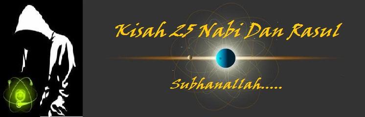 Menyingkap Kisah 25 Nabi/Rasul