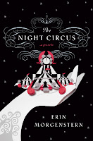 Staff Pick: The Night Circus by Erin Morgenstern