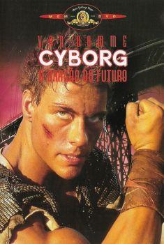 Cyborg: O Dragão do Futuro Torrent - BluRay 720p Dual Áudio